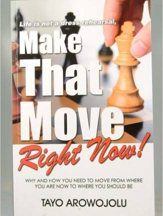 Make That Move Right Now!